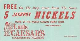 Little Caesars Gambling Casino Las Vegas, NV - Coupon For 5 Jackpot Nickels - Advertising