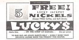 Lucky's Casino - Las Vegas, NV - Coupon For 5 Free Lucky Jackpot Nickels - Advertising
