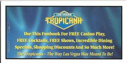 Tropicana Casino Las Vegas, NV - Coupon Book - Advertising