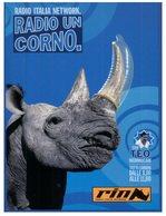 (80) Rhino Un Corno - Radio Italia Network - Rhinocéros