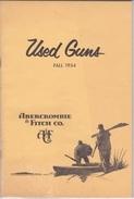 LIVRE CHASSE - CATALOGUE DE PRIX  FUSILS ET CARABINES - ABERCROMBIE & FITCH CO ANEW-YORK - 1954 - 1950-Now