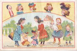 NEX- CHROMO JEUX ENFANTINS LA POUPEE - Trade Cards