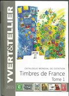 Catalogue Yvert Et Tellier 2015 - France - France