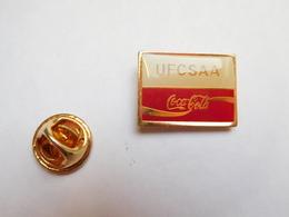 Beau Pin's , Coca Cola , UFCSAA ,  Union Fédérale Des Clubs Sportifs Et Artistiques Des Armées - Coca-Cola