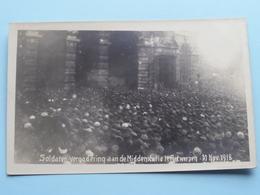 Soldaten Vergadering Aan De Middenstatie Te Antwerpen 10 Nov 1918 ( Fotokaart ) ( Zie Foto's ) ! - Guerre 1914-18