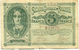 5 FRANCS SOCIETE GENERALE DE BELGIQUE 7 JUILLET 1917 - [ 3] Occupations Allemandes De La Belgique