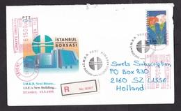 Turkey: Registered Cover To Netherlands, 1995, 1 Stamp & Meter Cancel, Flower, R-label  (minor Damage, See Scan) - 1921-... Republiek