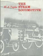 THE STEAM LOCOMOTIVES ( RAILWAYS EISENBAHNEN CHEMIN DE FER DAMPFLOKOMOTIVEN LOCOMOTIVES VAPEUR ) - Chemin De Fer