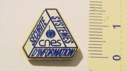 PIN'S - ESPACE - SECURITE DES SYSTEMES D'INFORMATION - CENTRE NATIONAL D'ETUDES SPATIALES - Space