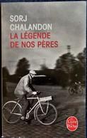 Sorj Chalandon - La Légende De Nos Pères - Le Livre De Poche N° 32292 - ( 2011 ) . - Bücher, Zeitschriften, Comics
