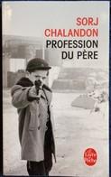 Sorj Chalandon - Profession Du Père - Le Livre De Poche N° 34255 - ( 2016 ) . - Bücher, Zeitschriften, Comics