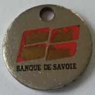 Jeton De Caddie - BANQUE DE SAVOIE - Nous Voulons Faire Plus - En Métal - - Trolley Token/Shopping Trolley Chip