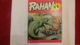 RAHAN N°6.Le Rivage Interdit.EO De 1973 (fin R10) - Rahan