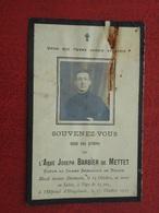 Oorlogslachtoffer L'Abbé Joseph De Mettet Blessé Devant Dixmude Décédé à Hopital Hoogstaede 1917  (2scans) - Godsdienst & Esoterisme