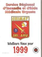 CHIMAY - POMPIERS -  Calendrier 1999 - Service Régional D'Incendie Et D'Aide Médicale Urgente - Calendriers