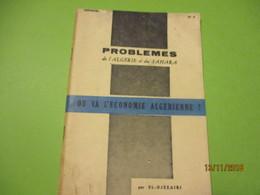 Guerre D'Algérie/Problémes De L'Algerie Et Du Sahara/Où Va L'Economie Algérienne?/El-Djezairi/SOUSTELLE/1960      VPN167 - Army & War
