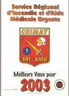 CHIMAY - POMPIERS -  Calendrier 2003 - Service Régional D'Incendie Et D'Aide Médicale Urgente - Calendars