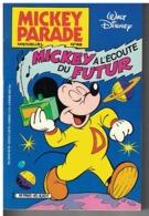 MICKEY PARADE   N° 45     MICKEY A L'ECOUTE DU FUTUR - Disney