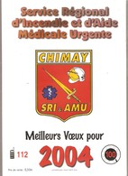 CHIMAY - POMPIERS -  Calendrier 2004 - Service Régional D'Incendie Et D'Aide Médicale Urgente - Calendars