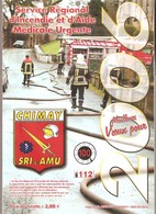 CHIMAY - POMPIERS -  Calendrier 2006 - Service Régional D'Incendie Et D'Aide Médicale Urgente - Calendars