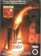 CHIMAY - POMPIERS -  Calendrier 2007 - Service Régional D'Incendie Et D'Aide Médicale Urgente - Calendars