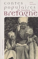 CONTES POPULAIRES DE TOUTES LES BRETAGNE DE JEAN MARKALE ED. OUEST-FRANCE - Histoire
