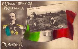 L'eroico Tricolore Protegge La Tripolitania (carte Patriotique Italienne Sur Colonie Lybienne Tripoli) - Libye