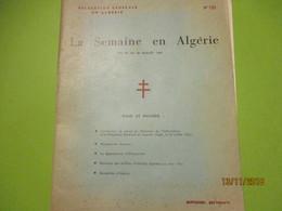 Guerre D'Algérie/La Semaine En Algérie Du 20 Au 26 Juillet 1961/Délégation Générale En Algérie/ N°135/ 1961      VPN170 - Autres