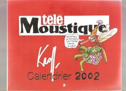 Télé Moustque - CALENDRIER KROLL 2002 - Calendars