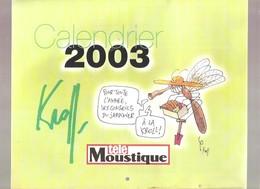 Télé Moustque - CALENDRIER KROLL 2003 - Calendars