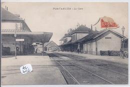 PONTARLIER- LA GARE - Pontarlier
