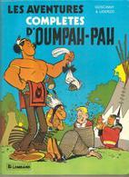 Les Aventures Complètes D'OUMPAH-PAH Par Goscinny & Uderzo De 1979 De Chez Lombard - Oumpah-pah