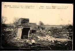 51 FRIGNICOURT - Au Milieu Des Ruines - Bataille De La Marne Du 6 Au 12 Sept 1914 - France