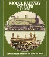MODEL RAILWAY ENGINES - J. E. MINNS - Books And Magazines