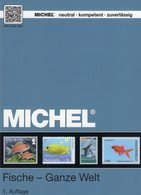 1.Auflage MICHEL Katalog Motiv Fische 2017 Neu 70€ Topic Stamps Catalogue Fishes Of All The World ISBN 978-3-95402-154-3 - Topics