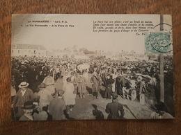 La Vie Normande - A La Foire De Vire - Marché Aux Bestiaux - Vire