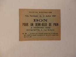 Bon Pour Un Demi-kilo De Pain De La Fête Nationale Du 14 Juillet 1939 De La Ville De Montpellier 34. - Unclassified