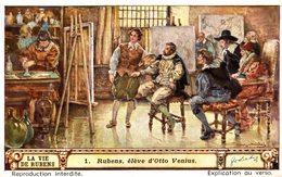 Chromo  LIEBIG LA VIE DE RUBENS  RUBENS  ELEVE D OTTO VENIUS - Liebig
