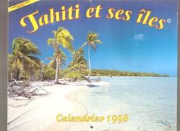 TAHITI ET SES ÎLES - CALENDRIER 1998 - édité Par Pacific Promotion Tahiti - Calendriers
