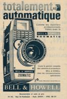 Ancienne Publicité (1961) : Caméra BELL & HOWELL ZOOMATIC, Totalement Automatique, Films, Cinema - Advertising