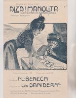 (GEO)  ALZA ! MANOLITA , Paroles F L BENECH , Musique LEO DANIDERFF Illustration POUSTHOMIS - Scores & Partitions