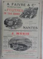 PUB 1902 - Feutre A. Faivre Nantes, J. Murié Nantes, Ferronnerie L. Martinet Charleville 08 Ardennes - Advertising
