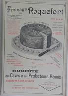 PUB 1902 - Fromage Roquefort 12 Aveyron, Huile Savon M. Teissier à Grans Provence - Advertising