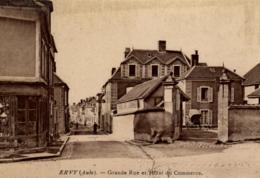 10 - Aube - Ervy - Grande Rue Et Hotel Du Commerce - C 1571 - Ervy-le-Chatel