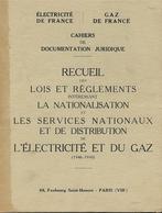 Lois Et Règlement Nationalisation EDF Et GDF (1946-1950) - Decrees & Laws