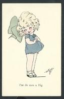 "+++ CPA - Carte Fantaisie - Fantasy Card - Illustrateur ? - Enfant - Fille Girl - ""I'se Do Care A Fig ""   // - Unclassified"