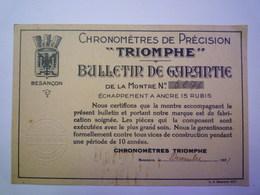 """CARTON  PUB  """"CHRONOMETRES De PRECISION  TRIOMPHE""""   -  Bulletin De  GARANTIE   1931   XXX - Advertising"""