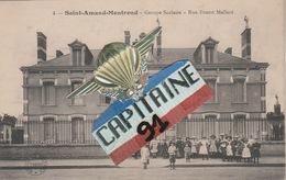 CPA SAINT AMAND MONTROND CHER GROUPE SCOLAIRE RUE ERNEST MALLARD - Saint-Amand-Montrond