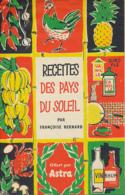 Ancienne Publicité : ASTRA, Françoise Bernard, Recettes Des Pays Du Soleil, 4 Volets Recto-verso (13,5 Cm Sur 21 Cm) - Advertising