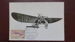 Carte Maximum France PA N° 7 Avion , Louis Bleriot Oblitéré Cambrai 1959 - Maximum Cards